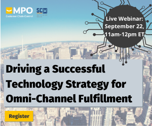 Webinar MPO: Driving a Successful Technology Strategy for Omni-Channel Fulfillment