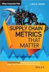 Book Supply Chain Metrics that Matter-Lora Cecere
